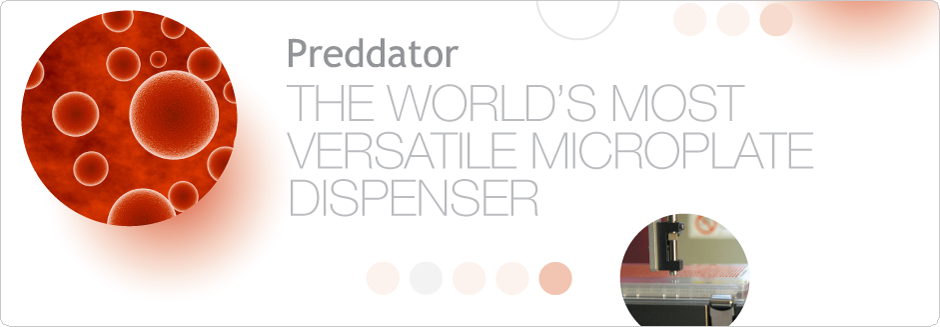 Preddator: The world's most versatile microplate dispenser